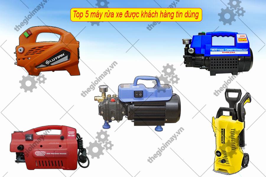 Top 5 máy rửa xe được khách hàng tin dùng